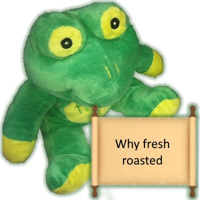 Why Fresh Roasted