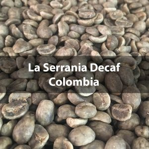 Green Colombian Decaf, La Serrania